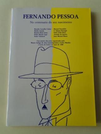 Fernando Pessoa. No centenario do seu nascimento. Museo Galego de Arte Contemporánea `Carlos Maside´e Luzes de Galiza, maio 1988 - Ver los detalles del producto