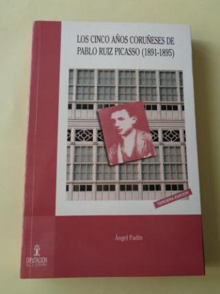 Los cinco años coruñeses de Pablo Ruiz Picasso (1891-1895) - Ver los detalles del producto