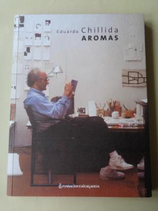 EDUARDO CHILLIDA. Aromas. Catálogo exposición, Fundación Caixa Galicia, Santiago de Compostela, 2004 - Ver os detalles do produto