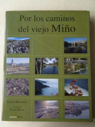 Por los caminos del viejo Miño (Fotografías de Tono Arias) - Ver los detalles del producto