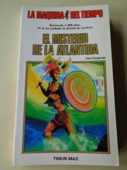 Ver os detalles de:  El misterio de la Atlántida. Colección La Máquina del tiempo , nº 8