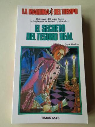 El secreto del tesoro real. Colección La Máquina del tiempo , nº 13 - Ver os detalles do produto