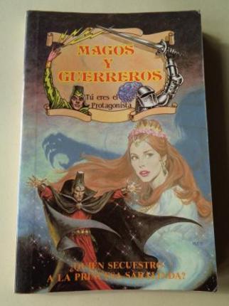 ¿Quién secuestró a la Princesa Saralinda? Magos y Guerreros, nº 3 - Ver los detalles del producto