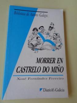 Ver os detalles de:  Morrer en Castrelo do Miño