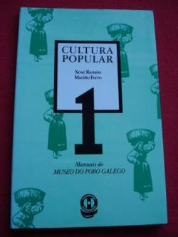 Ver os detalles de:  Cultura Popular. Manuais do Museo do pobo Galego, Núm. 1 (Galicia)