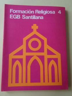 Ver os detalles de:  Formación religiosa 4. EGB (Santillana, 1977)
