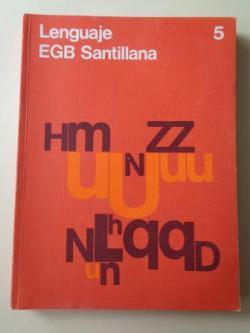Ver os detalles de:  Lenguaje 5. EGB (Santillana, 1978)