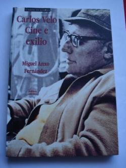 Ver os detalles de:  Carlos Velo. Cine e exilio