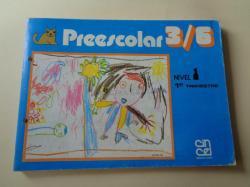 Ver os detalles de:  Preescolar 3/6. Nivel 1 . 1er Trimestre - Fichas para alumnado (Editorial Cincel, 1982)