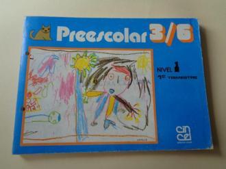 Preescolar 3/6. Nivel 1 . 1er Trimestre - Fichas para alumnado (Editorial Cincel, 1982) - Ver os detalles do produto