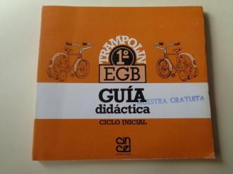 TRAMPOLÍN. 1º EGB. Guía didáctica. Ciclo Inicial (Editorial Cincel, 1985) - Ver os detalles do produto