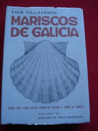 Mariscos de Galicia. Cómo son, cómo viven, cómo se pescan y cómo se comen - Ver os detalles do produto