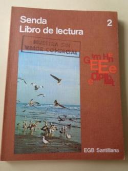 Ver os detalles de:  Senda 2. Libro de lectura EGB (Santillana, 1977)