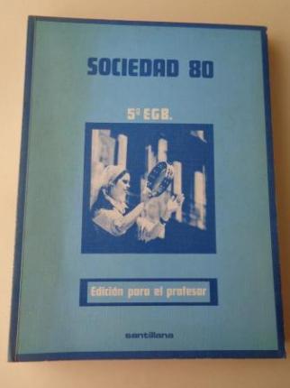 Sociedad 80. 5º EGB. Edición para el profesor (Santillana, 1980) - Ver los detalles del producto