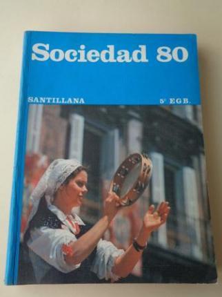 Sociedad 80. 5º EGB (Santillana, 1979) - Ver los detalles del producto