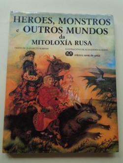 Ver os detalles de:  Heroes, monstros e outros mundos da mitoloxía rusa
