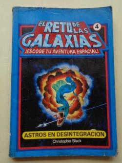 Ver os detalles de:  Astros en desintegración. El reto de las galaxias, nº 4