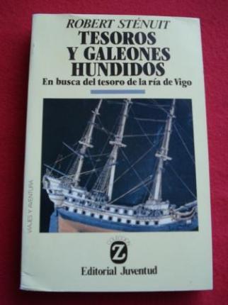 Tesoros y galeones hundidos. En busca del tesoro de la ría de Vigo - Ver os detalles do produto