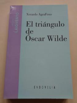 Ver os detalles de:  El triángulo de Óscar Wilde