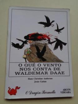 Ver os detalles de:  O que o vento nos conta de Waldemar Daae