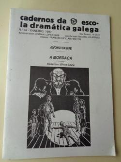 Ver os detalles de:  Cadernos de escola Dramática Galega, nº 94. Xaneiro, 1992: A mordaça