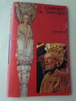 Ver os detalles de:  O Caminho de Santiago (Texto en portugués)