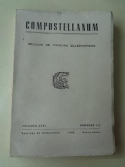 Ver os detalles de:  COMPOSTELLANUM. Sección de Ciencias Eclesiásticas. Volumen XXXI, números 1-2. Enero-Junio, 1986