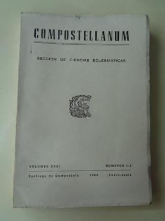 COMPOSTELLANUM. Sección de Ciencias Eclesiásticas. Volumen XXXI, números 1-2. Enero-Junio, 1986 - Ver os detalles do produto