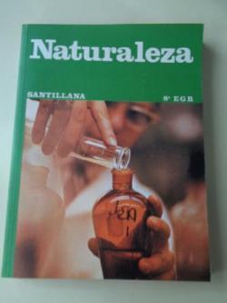 Ver os detalles de:  Naturaleza 8º EGB (Santillana, 1980)