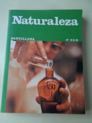 Naturaleza 8º EGB (Santillana, 1980) - Ver los detalles del producto