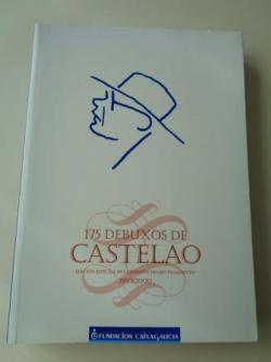 Ver os detalles de:  175 dibuxos de Castelao. Edición especial 50 cabodano do seu pasamento. 1950-2000