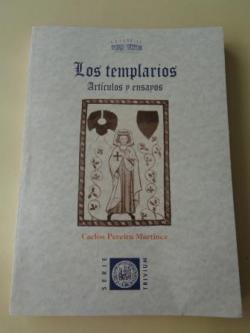 Ver os detalles de:  Los Templarios. Artículos y ensayos