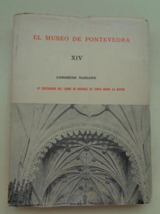 EL MUSEO DE PONTEVEDRA, XIV. Congreso Mariano. IV Centenario del cierre de bóvedas de Santa María la Mayor (1960) - Ver os detalles do produto