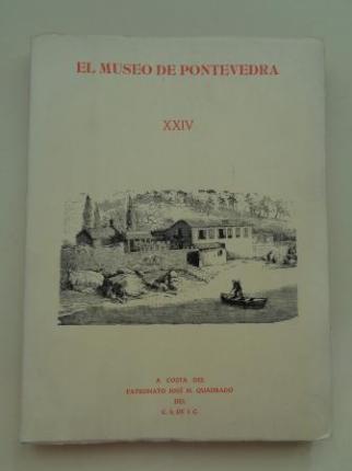 EL MUSEO DE PONTEVEDRA, XXIV (1970) - Ver los detalles del producto