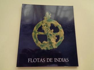 Flotas de Indias. El primer sistema de comunicación universal a través de sus naufragios. Catálogo Exposición. Galicia 1992 - Ver os detalles do produto