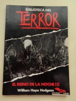 Ver os detalles de:  El reino de la noche (I). Biblioteca del terror, nº 95