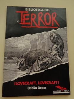 Ver os detalles de:  ¡Lovecraft, Lovecraft!