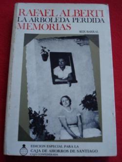 Ver os detalles de:  La arboleda perdida. Libros I y II de Memorias