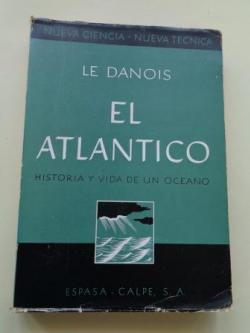 Ver os detalles de:  El Atlántico. Historia y vida de un océano