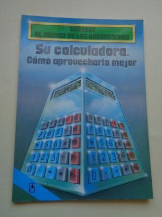 Su calculadora. Cómo aprovecharla mejor - Ver los detalles del producto