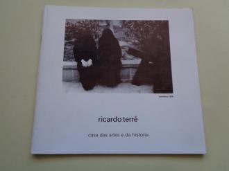 RICARDO TERRÉ. Casa das artes e da historia. Catálogo Exposición Concello de Vigo, 1991 - Ver os detalles do produto