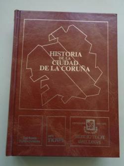 Ver os detalles de:  Historia de la ciudad de La Coruña