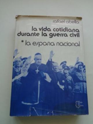 La vida cotidiana durante la Guerra Civil. La España nacional - Ver os detalles do produto