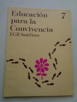 Ver os detalles de:  Educación para la Convivencia 7. EGB. Santillana, 1977