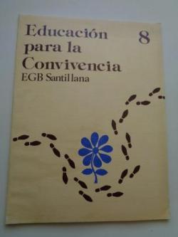 Ver os detalles de:  Educación para la Convivencia 8. EGB. Santillana, 1977