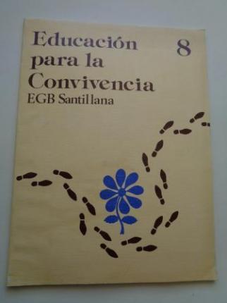 Educación para la Convivencia 8. EGB. Santillana, 1977 - Ver los detalles del producto