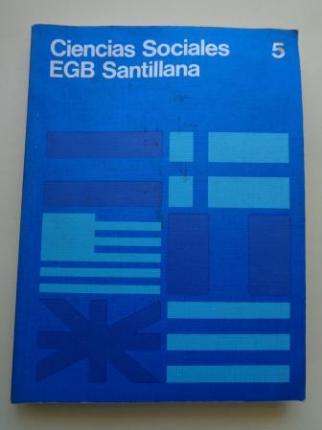 Ciencias Sociales 5. EGB (Santillana, 1977) - Ver los detalles del producto