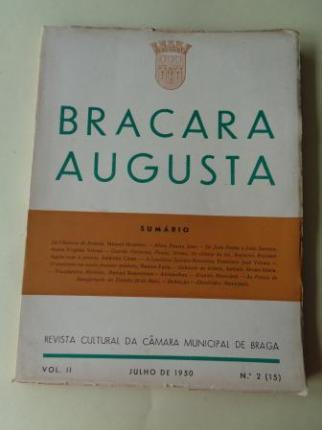 BRACARA AUGUSTA. Revista Cultural da Câmara Municipal de Braga. Julho, 1950 (Vol. II - nº 2 (15)) - Ver los detalles del producto