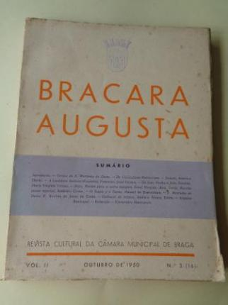 BRACARA AUGUSTA. Revista Cultural da Câmara Municipal de Braga. Outubro, 1950 (Vol. II - nº 3 (16)) - Ver os detalles do produto