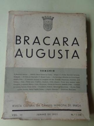 BRACARA AUGUSTA. Revista Cultural da Câmara Municipal de Braga. Junho 1951. (Vol. III - Nº 1 (18)) - Ver los detalles del producto